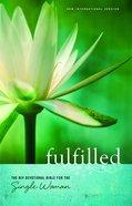NIV Fulfilled Devotional Bible For the Single Woman (Black Letter Edition) Hardback