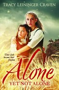 Alone Yet Not Alone Paperback