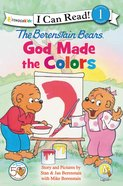 God Made the Colors (I Can Read!1/berenstain Bears Series) Paperback