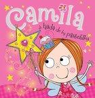 Camila, El Hada De Los Pastelillos (Camilla The Cupcake Fairy)