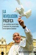 Revolucin Pacfica, La (Peaceful Revolution) Paperback