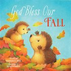 God Bless Our Fall (A God Bless Book Series) Board Book