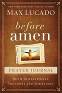 Before Amen (Prayer Journal) Spiral