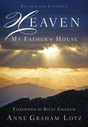 Heaven: My Father's House Hardback