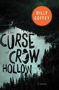 The Curse of Crow Hollow Paperback