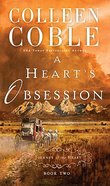 A Heart's Obsession (#02 in Journey Of The Heart Series)