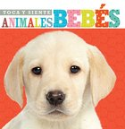 Toca Y Siente Animales Bebs (Touch And Feel Baby Animals) Board Book