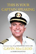 This is Your Captain Speaking Paperback