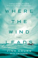 Where the Wind Leads Paperback