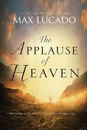 The Applause of Heaven Paperback