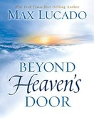 Beyond Heaven's Door Hardback