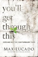 You'll Get Through This Hardback