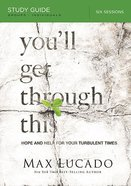 You'll Get Through This (Participant's Study Guide) Paperback
