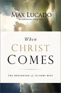When Christ Comes Paperback