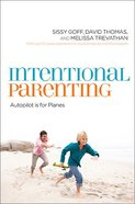 Intentional Parenting Paperback