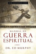 Manual De Guerra Espiritual (Spiritual War Manual) Paperback