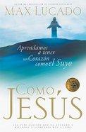 Como Jesus (Just Like Jesus)