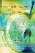 El Ayuno: Secreto Del Crecimiento (Fasting: Secret Of Growth) Paperback