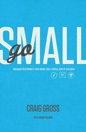 Go Small Paperback
