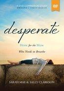 Desperate, (A DVD Companion Study) DVD