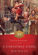 52 Little Lessons From a Christmas Carol Hardback