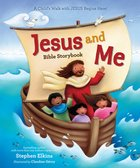 Jesus and Me Bible Storybook Hardback