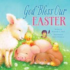 God Bless Our Easter (A God Bless Book Series) Board Book