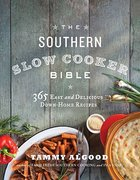 The Southern Slow Cooker Bible Paperback