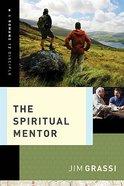 The Spiritual Mentor Paperback
