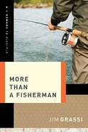 More Than a Fisherman Paperback