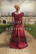 Heiress of Winterwood (#01 in Whispers On The Moors Series) Paperback