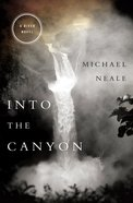 Into the Canyon Paperback