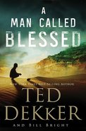 A Man Called Blessed (#02 in Caleb Book Series) Paperback