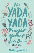 Gets Down (#02 in Yada Yada Prayer Group Series) Paperback