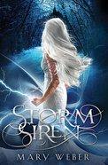 Storm Siren (#01 in Storm Siren Trilogy Series) Paperback
