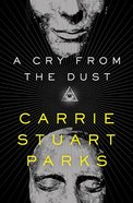 A Cry From the Dust (#01 in Gwen Marcey Novel Series) Paperback