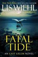 Fatal Tide (#03 in The East Salem Series) Hardback