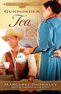 Gunpowder Tea (Brides Last Chance Ranch Series) Paperback