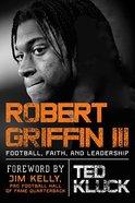 Robert Griffin III Hardback