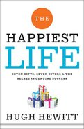 The Happiest Life Hardback