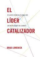 El Lider Catalizador Paperback