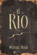 El Rio (The River) Paperback