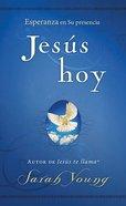 Jesus Hoy (Jesus Today) Paperback