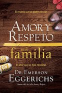 Amor Y Respeto En La Familia (Love And Respect For The Family) Paperback