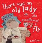 There Was An Old Lady Who Swallowed a Fly (Make Believe Ideas Series) Paperback