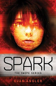 Spark (#04 in Swipe Series)
