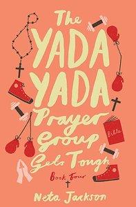 Gets Tough (#04 in Yada Yada Prayer Group Series)