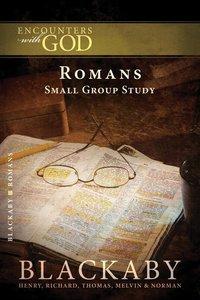 Romans (Blackaby Bible Basics Series)