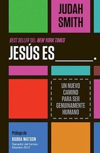 Jesus Es ___ (Jesus Is ________)