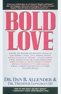 Bold Love Paperback